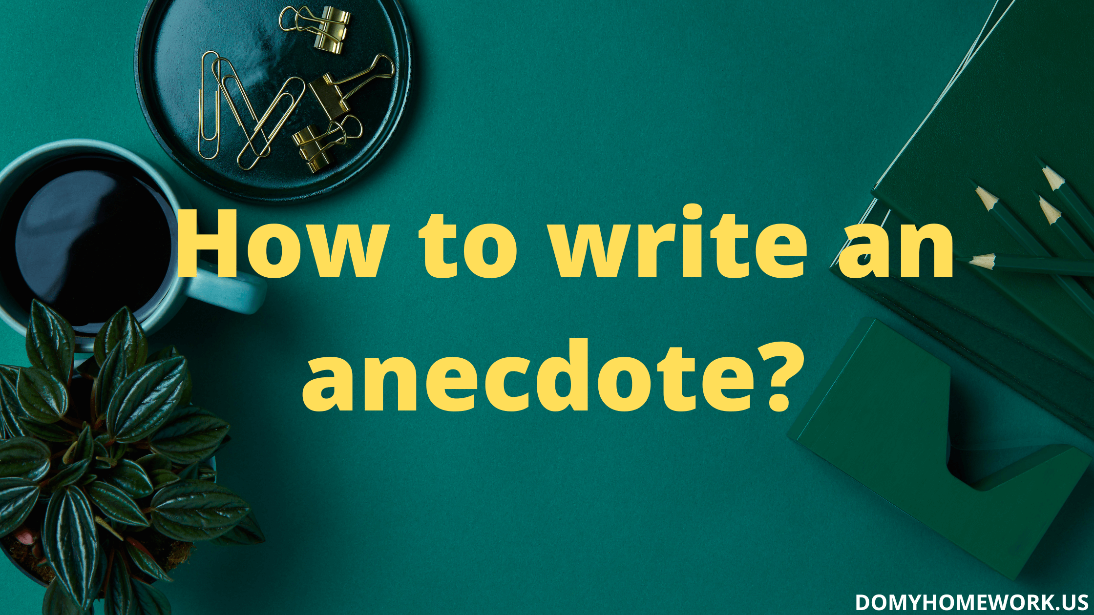 how-to-write-an-anecdote